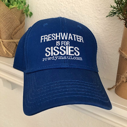 Freshwater is For Sissies Embroidered Cap