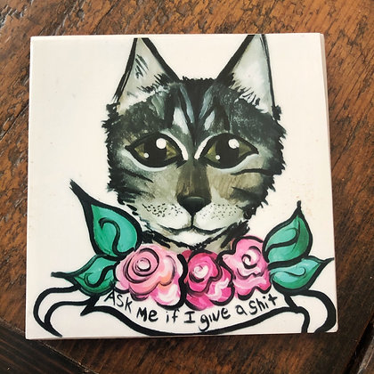 Ask Me If I Give a Shit Gordy Cat Tile Coaster