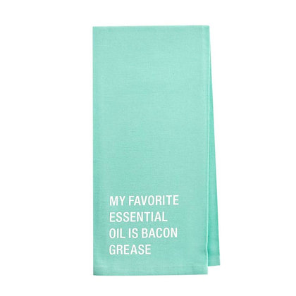 My Favorite Essential Oil is Bacon Grease tea towel