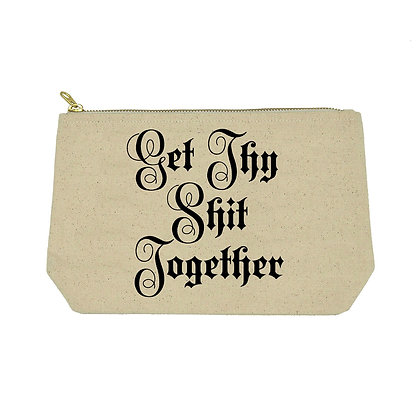 Get thy shit together cosmetic bag