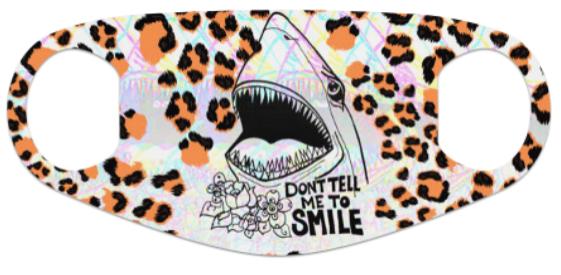 Don't Tell Me to Smile Shark Neoprene Mask