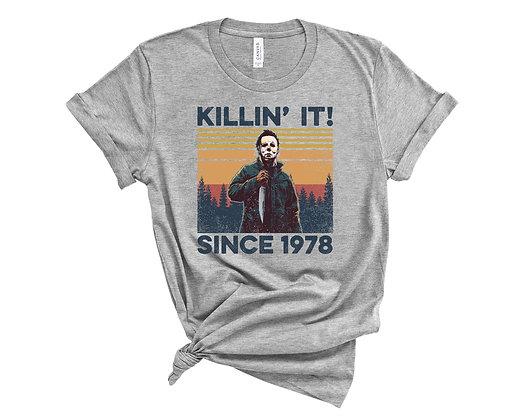 Killin It Since 1978 - Michael Myers Tee