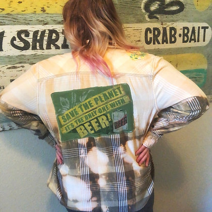 Save the Planet..Only one with Beer Re-Rocked Vintage Flannel (Xlarge)