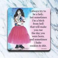 Bake Cookies and Shit Coaster