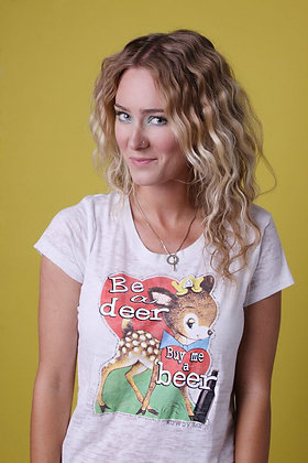 Be a Deer, Buy Me a Beer! tee