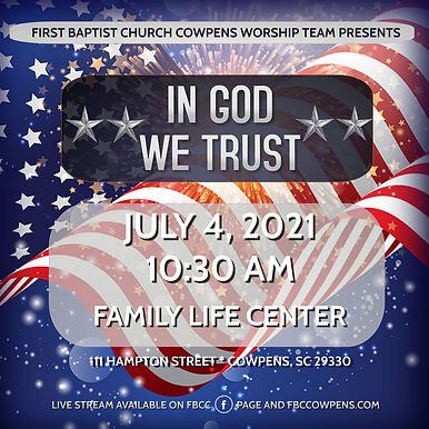 IN GOD WE TRUST - Cowpens First Baptist