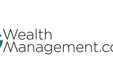 Featured Article on WealthManagement.com: What's the Real Meaning of 'Wealth?'