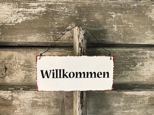 Schild: Willkommen