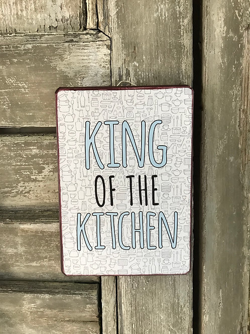 Schild: King of the Kitchen