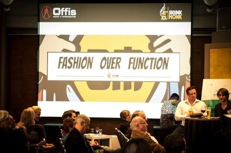 SkunkMonk event - A debate on Fashion vs Function (Fashion was the winner)
