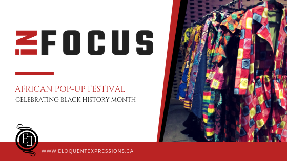 iN FOCUS: African Pop-Up Festival