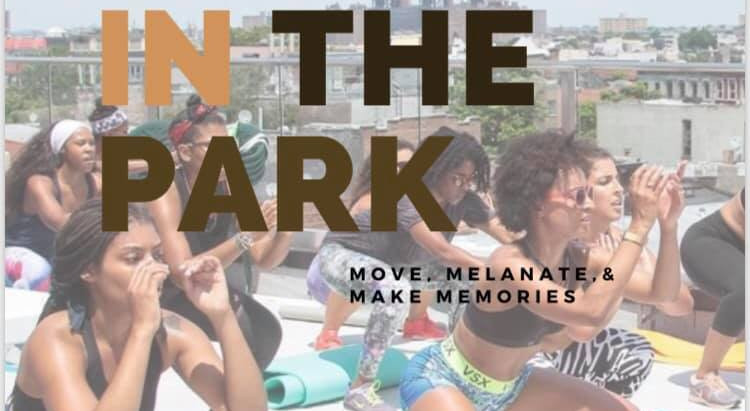 ON THE RADAR: Melanin in the Park [EVENTS]