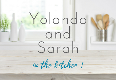 Yolanda and Sarah in the kitchen coming soon!