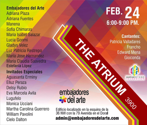 "Celebrate Art, Culture and Music in the ""ATRIUM"" with the Embajadores del Arte. Feb 24 . F"