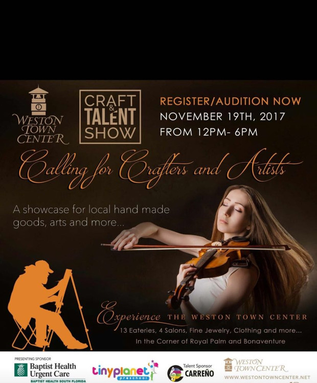 Craft and Talent Show. November 19th. From 12:00 pm-6:00 pm @ Weston Town Center