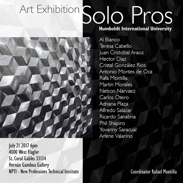 "Art Exhibition ""Solo Pros"" Humboldt International University. July 21st Grand Opening 6 pm"