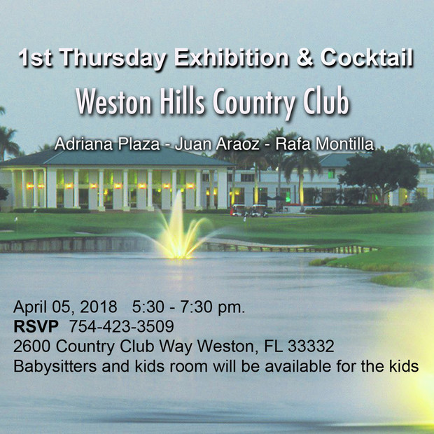 1st Thursday Exhibition & Cocktail Weston Hills Country Club