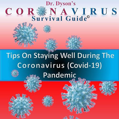 Dr. Dyson's Coronavirus Survival Guide©