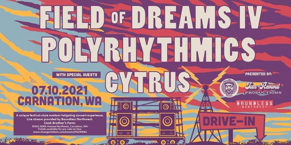 Field Of Dreams IV w/Polyrhythmics