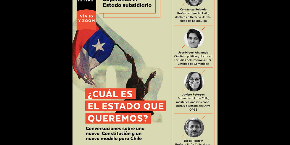 ¿Cuál es el Estado que queremos?: I. Superando el Estado subsidiario