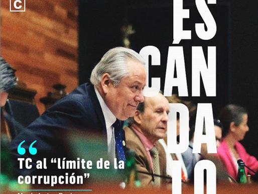 """Escándalo Constitucional: TC """"al límite de la corrupción""""."""