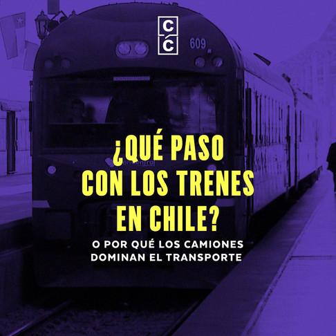 ¿Qué pasó con los trenes en Chile?