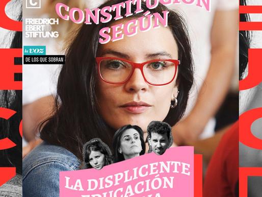 PODCAST | La Constitución Según: La Displicente Educación Chilena con Camila Vallejo