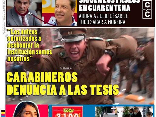 #LaCuarentena - Carabineros denuncia a Las Tesis: Solo nosotros podemos deshonrar la institución