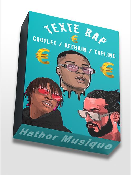 TEXTES RAP / MUSIQUE URBAINE + TOPLINE