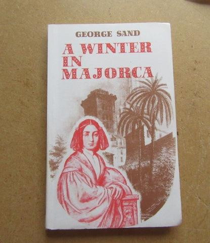 A winter in Majorca - George Sand