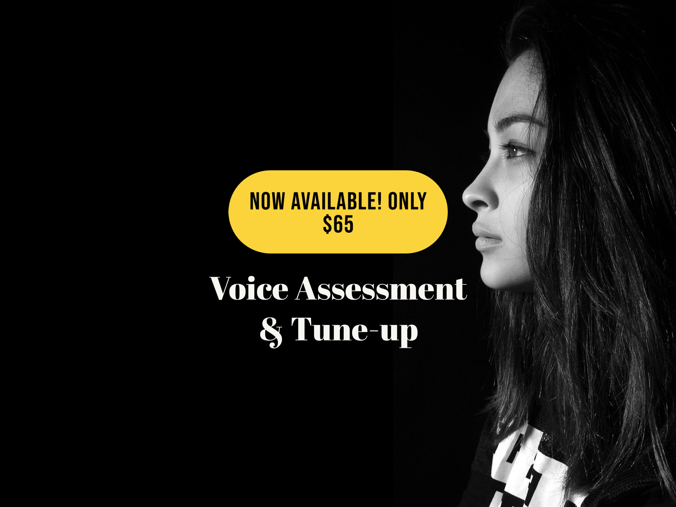 Voice Assessment + Tune-up