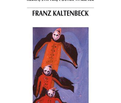 """""""De l'écriture mélancolique. Kleist, Stifter, Foster Wallace"""", par F. Kaltenbeck / Sortie le 29/10"""