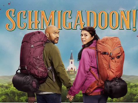 'Schmigadoon!' Because Why Not?