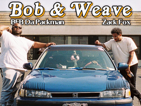 "Last Week in Music: ""Bob and Weave"" - BFB Da Packman & Zack Fox"