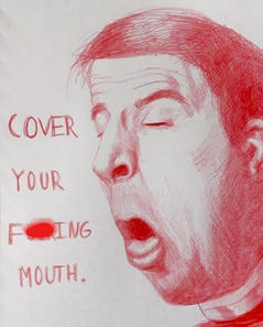 Cover Your Mouth