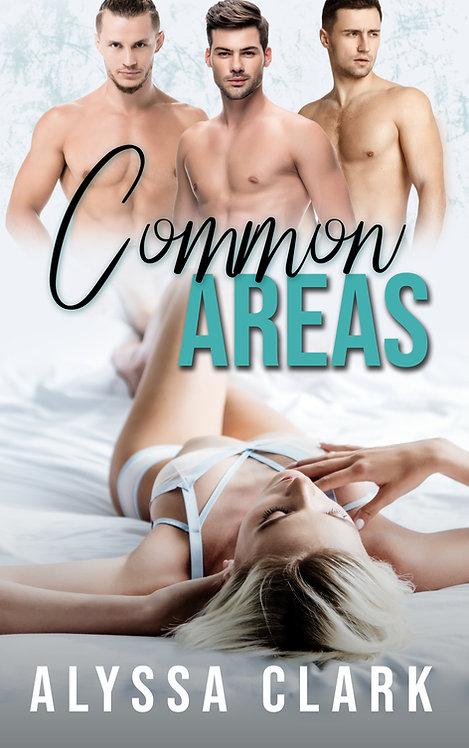 Common Areas by Alyssa Clark