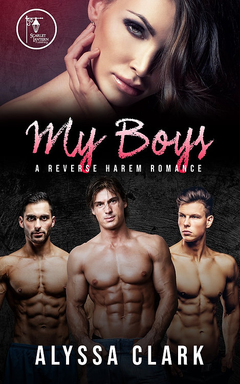 My Boys by Alyssa Clark