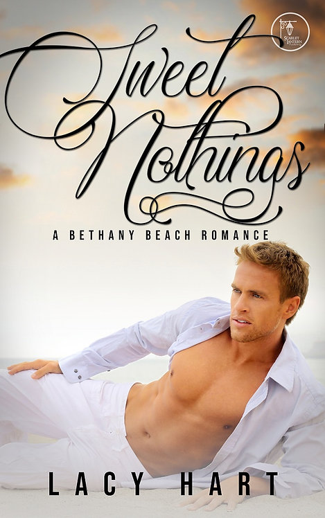 Sweet Nothings by Lacy Hart