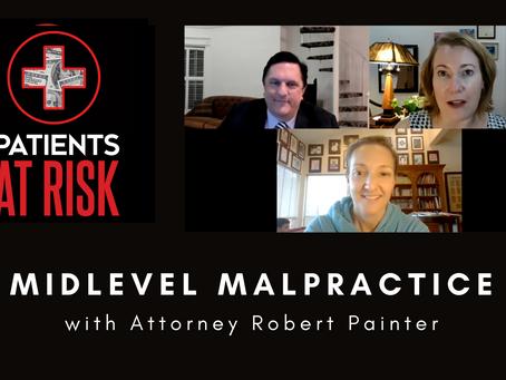 Midlevel Malpractice with Attorney Robert Painter