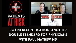 Board Certification: A Double Standard for Physicians?
