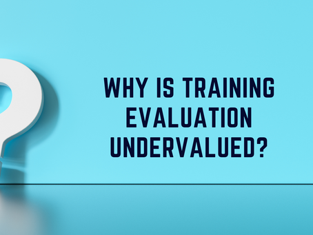 Why is Training Evaluation Undervalued?
