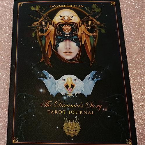 The Dreamer's Story: Tarot Journal - Ravynne Phelan