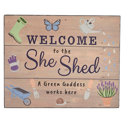 She Shed - Welcome Sign
