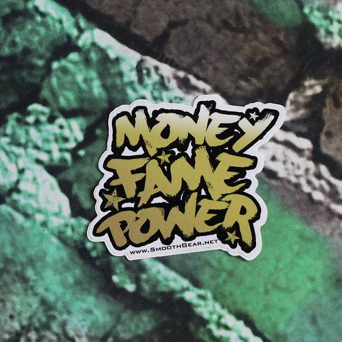 MoneyFamePower Sticker