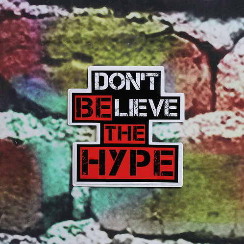 Be The Hype Sticker