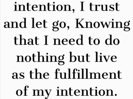 Intention Lived