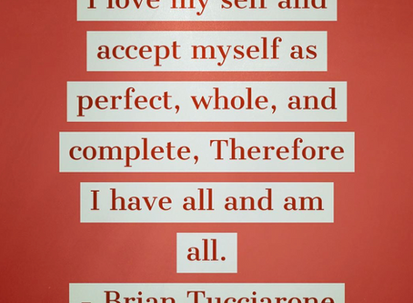 Love and Accept ... PERFECTION