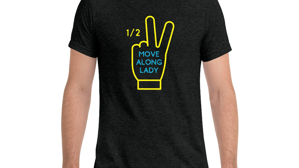 MOVE ALONG LADY (1/2 peace sign) - Short sleeve t-shirt