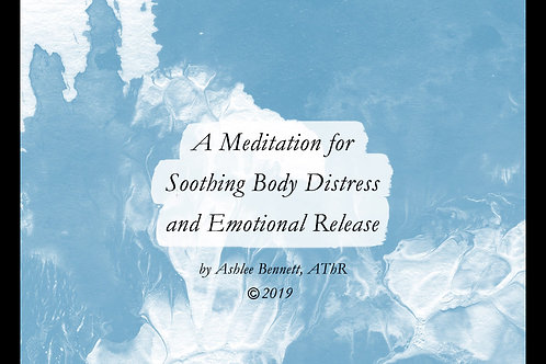 Soothing Body Distress and Emotional Release