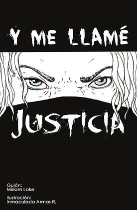 Y me llamé justicia (La novela gráfica)